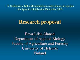 Research proposal   Eeva-Liisa Alanen Department of Applied Biology Faculty of Agriculture and Forestry University of He