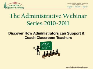 The Administrative Webinar Series 2010-2011