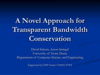 A Novel Approach for Transparent Bandwidth Conservation