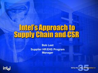 Intel's Approach to Supply Chain and CSR