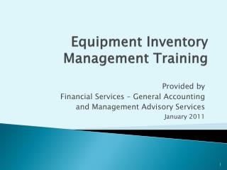Equipment Inventory Management Training
