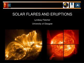 SOLAR FLARES AND ERUPTIONS