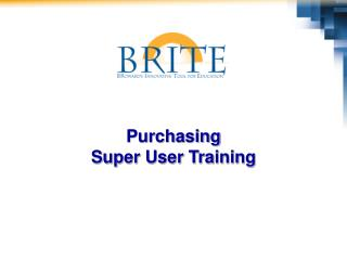 Purchasing Super User Training