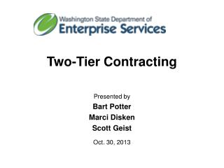 Two-Tier Contracting