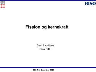 Fission og kernekraft