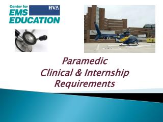 Paramedic  Clinical & Internship Requirements
