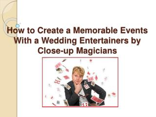 Wedding Entertainers - Slightly Unusual