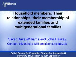 Oliver Duke-Williams and John Haskey Contact: oliver.duke-willliams@ons.gsi.uk