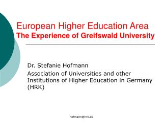 European Higher Education Area  The Experience of Greifswald University