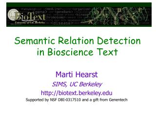 Semantic Relation Detection in Bioscience Text