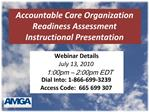 Accountable Care Organization Readiness Assessment Instructional Presentation