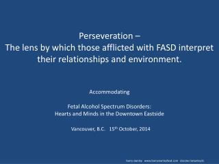 Perseveration and FASD