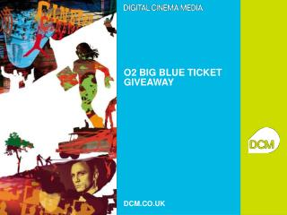 O2 BIG BLUE TICKET GIVEAWAY