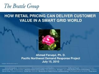HOW RETAIL PRICING CAN DELIVER CUSTOMER  VALUE IN A SMART GRID WORLD