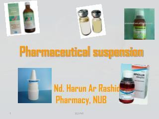 Pharmaceutical suspension Dr. Nd. Harun Ar Rashid Pharmacy, NUB