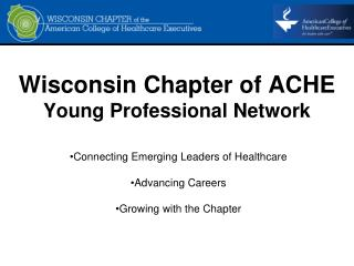 Wisconsin Chapter of ACHE Young Professional Network