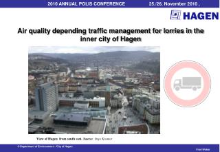 Air quality depending traffic management for lorries in the inner city of Hagen