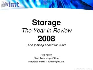 Storage The Year In Review  2008 And looking ahead for 2009