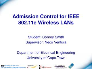 Admission Control for IEEE 802.11e Wireless LANs
