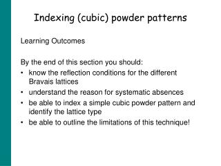 Indexing (cubic) powder patterns