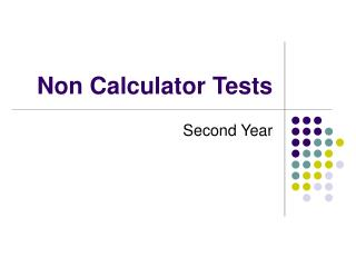 Non Calculator Tests