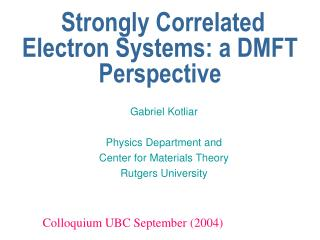 Strongly Correlated Electron Systems: a DMFT Perspective