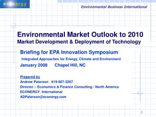 Environmental Market Outlook to 2010 Market Development & Deployment of Technology