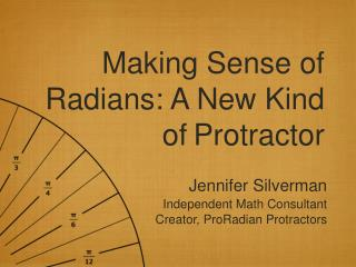 Making Sense of Radians: A New Kind of Protractor