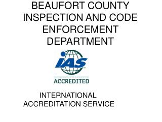 BEAUFORT COUNTY INSPECTION AND CODE ENFORCEMENT DEPARTMENT
