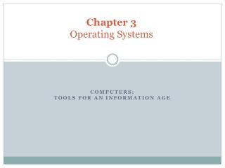Chapter  3 Operating  Systems