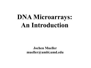 DNA Microarrays: An Introduction