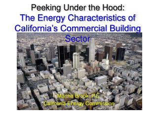 Peeking Under the Hood: The Energy Characteristics of California's Commercial Building Sector