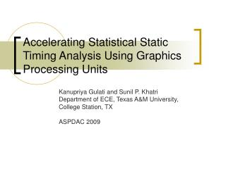 Accelerating Statistical Static Timing Analysis Using Graphics Processing Units