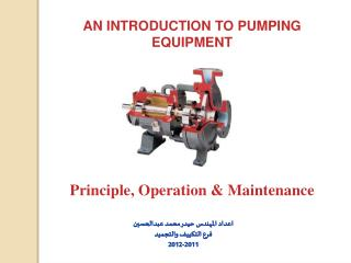 AN INTRODUCTION TO PUMPING EQUIPMENT