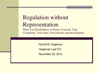 Harriet M. Hageman Hageman Law P.C. November 23, 2013