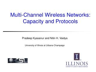 Multi-Channel Wireless Networks: Capacity and Protocols