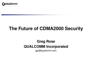 The Future of CDMA2000 Security