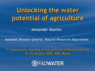 Unlocking the water potential of agriculture