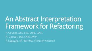 An Abstract Interpretation Framework for Refactoring