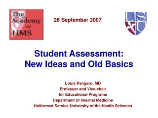 Student Assessment: New Ideas and Old Basics