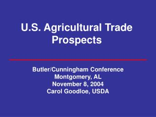 U.S. Agricultural Trade Prospects