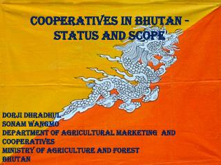 Cooperatives in Bhutan - Status and Scope
