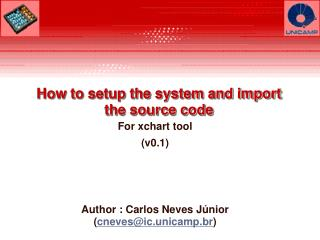 How to setup the system and import the source code