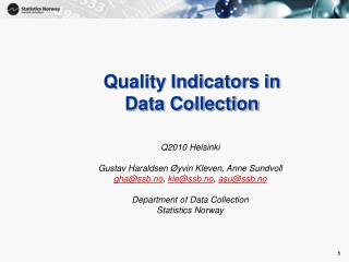 Quality Indicators in  Data Collection
