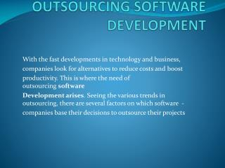 REASONS BEHIND OUTSOURCING SOFTWARE DEVELOPMENT