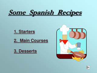 Some  Spanish  Recipes