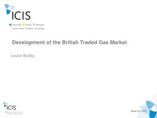 Development of the British Traded Gas Market