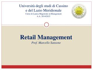 Retail  Management  Prof. Marcello  Sansone