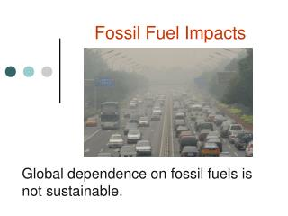 Fossil Fuel Impacts