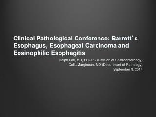 Ralph Lee, MD, FRCPC (Division of Gastroenterology)